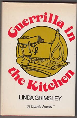 Guerrilla in the Kitchen SIGNED