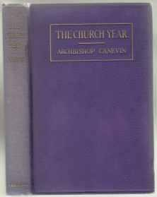 The Church Year Its Seasons, Feasts, Fasts, Devotions and Other Observances 1st ED HB