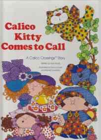 Calico Kitty Comes to Call Fine 1st ED/HB: Roloff, Nan
