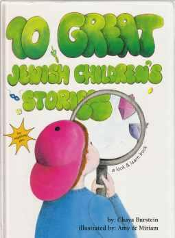 10 Great Jewish Children's Stories: Burstein, Chaya