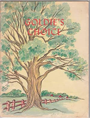 Goldie's Choice An Illustrated Gospel Story Book A True Story