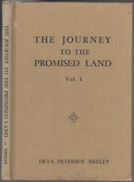 The Journey To The Promised Land Vol. I