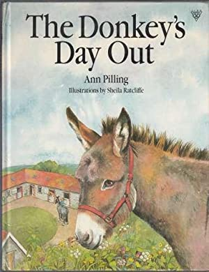 The Donkey's Day Out: Pilling, Ann
