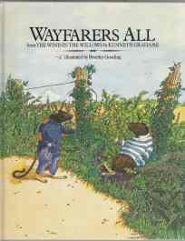 Wayfarers All from the Wind In The: Grahame, Kenneth