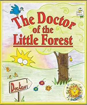 The Doctor of the Little Green Forest 1st Ed Limited/Numbered Edition: Bataille, Elizabeth