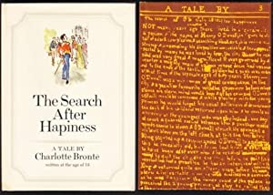 The Search After Happiness A Tale by Charlotte Bronte Written at the Age of 13