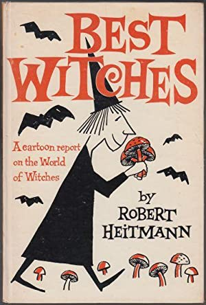 Best Witches A Cartoon Report on the Witches of the World