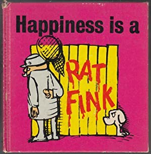 Happiness is a Rat Fink