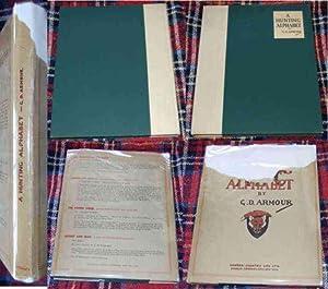 A Hunting Alphabet. 1st ED/HB/DJ: Armour, G.D.