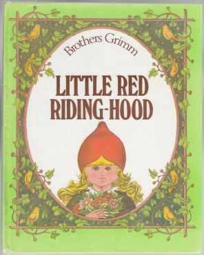 Little Red Riding-Hood: Grimm Brothers; Nicolau-Plamadeala,
