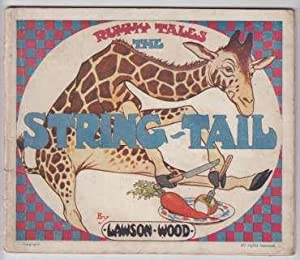 Rummy Tales The String-Tail (Giraffe). 1st ED: Wood, Lawson
