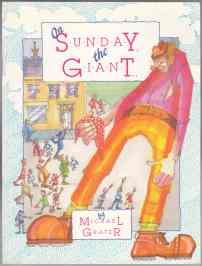 On Sunday the Giant. 1st ED PB: Grater, Michael