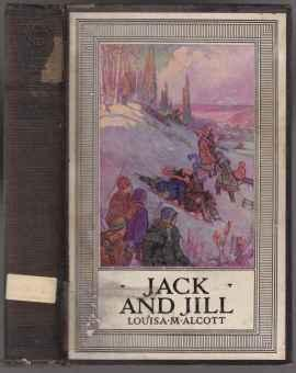Jack and Jill A Village Story. The: Alcott, Louisa M.