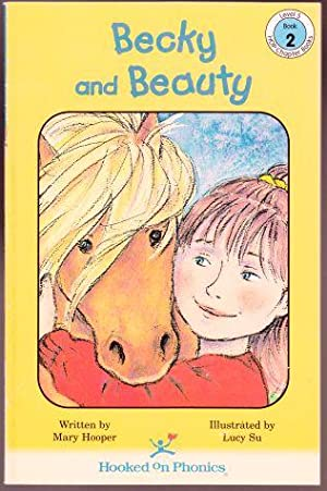 Becky and Beauty HOP Chapter Books Level: Hooper, Mary