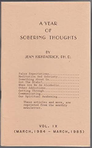A Year Of Sobering Thoughts Vol IX March 1984-1985