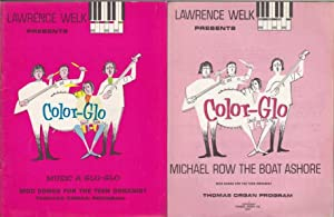 Lawrence Welk Presents Color-Glo Music A Glo-Glo An Easy Method for the Teen Organist Main Book ...