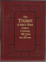 The Treasure of God's Word Celebrating 400 Years of the King James Bible