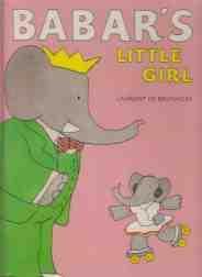 Babar's Little Girl 1st ED HB: De Brunhoff, Laurent