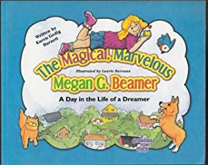 The Magical, Marvelous Megan G. Beamer A Day in the Life of a Dreamer SIGNED