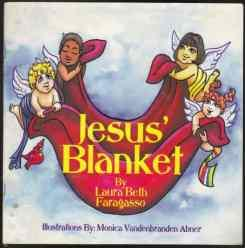Jesus' Blanket SIGNED BY AUTHOR: Faragasso, Laura Beth