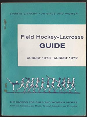 Field Hockey - Cacrosse Guide August 1970: Jesseph, Margaret: Field