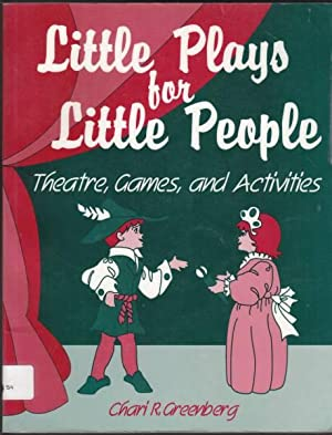 Little Plays for Little People Theatre, Games: Greenberg, Chari R.