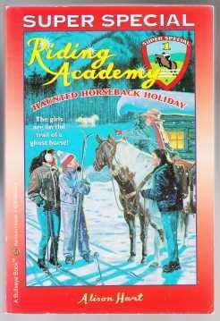 Riding Academy Super Special 1 Haunted Horseback: Hart, Alison