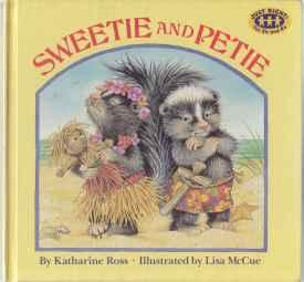 Sweetie and Petie 1st ED HB: Ross, Katherine