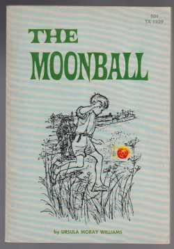 The Moonball. VG+ 1st ED PB: Williams, Ursula Moray