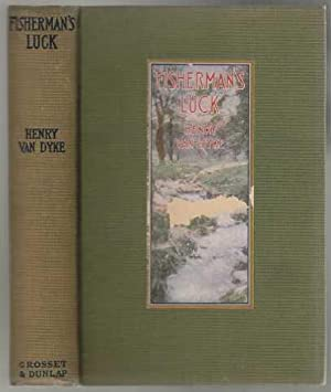 Fisherman's Luck and Some Other Uncertain Things: Van Dyke, Henry