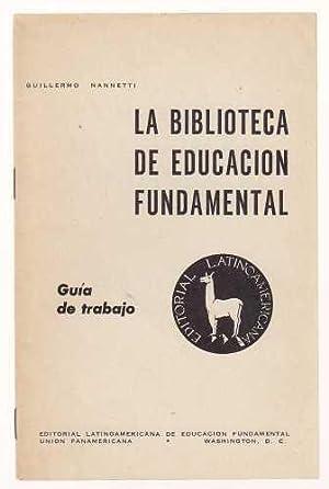 La Biblioteca De Educacion Fundamental Guia De: Nannetti, Guillermo