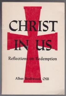 Christ In Us Reflections on Redemption SIGNED