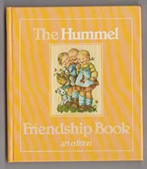 The Hummel Friendship Book with Authentic Hummel Pictures. ARS Edition. NF HB: Unknown