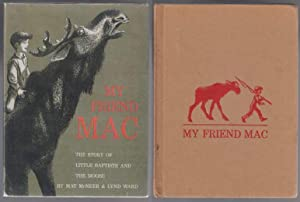 My Friend Mac The Story of Little: McNeer, May &