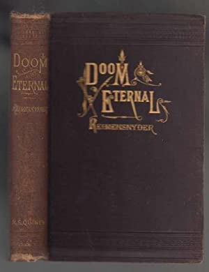 Doom Eternal: The Bible and Church Doctrine of Everlasting Punishment