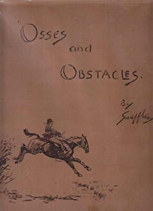 Osses and Obstacles: Snaffles, (Payne, Charlie Johnson