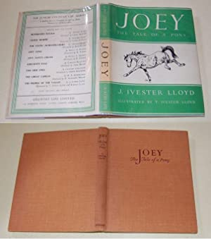 Joey The Tale of a Pony. NF: Lloyd, J. Ivester