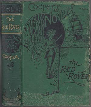 The Red Rover A Tale of the: Cooper, James Fenimore