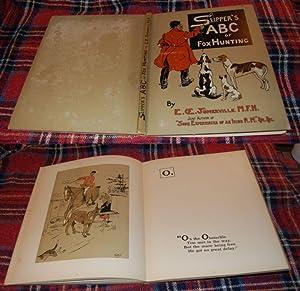 Slipper's ABC of Fox Hunting: Somerville E. OE.,
