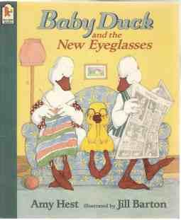 Baby Duck and the New Eyeglasses NF PB: Hest, Amy