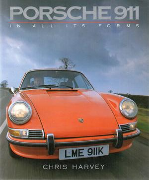 Porsche 911 in All Its Forms: Harvey. Chris