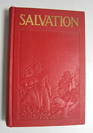 Salvation: Disclosing God's Provision for Man's Protection: Rutherford, J. F.