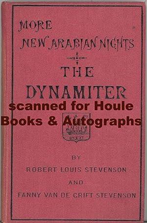 More New Arabian Nights. The Dynamiter: STEVENSON, Robert Louis