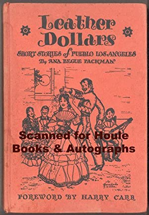Leather Dollars: Short Stories of Pueblo Los: PACKMAN, Ana Begue