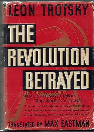 The Revolution Betrayed: Trotsky, Leon