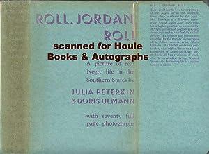 Roll, Jordan, Roll.: PETERKIN, Julia and
