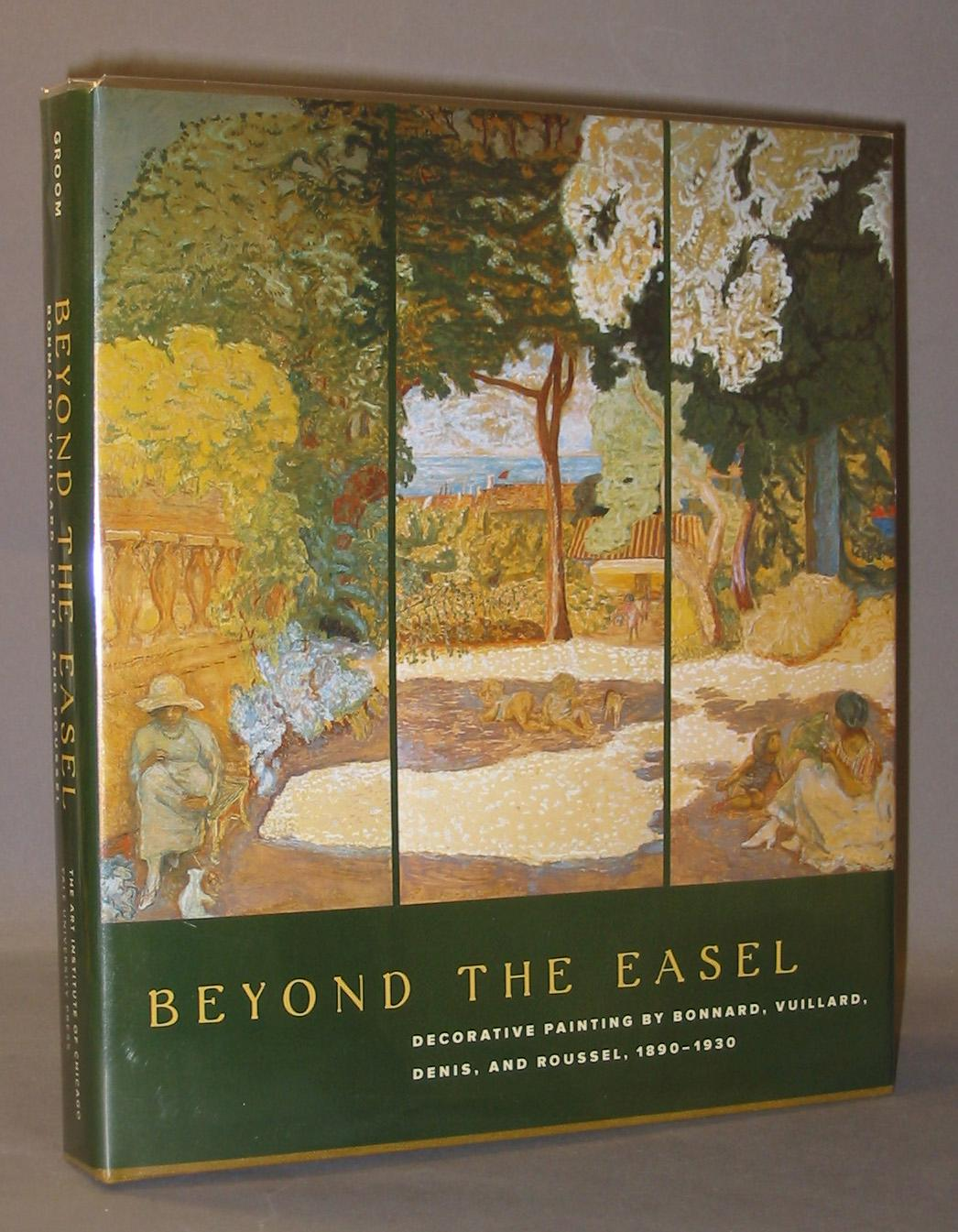 beyond the easel decorative painting by bonnard vuillard denis and roussel 1890 1930