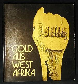 Gold Aus Westafrika: Fischer, Eberhard ;