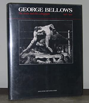 George Bellows: The Artist and His Lithographs,: Jane Myers and