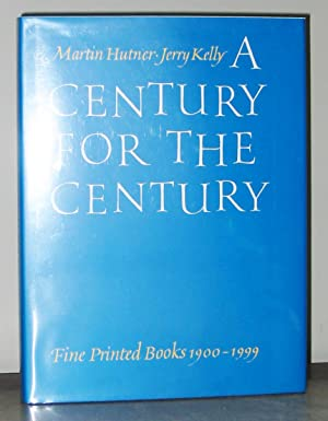 A Century for the Century: Fine Printed Books 1900-1999